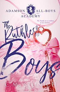 The Ruthless Boys: A High School Bully Romance