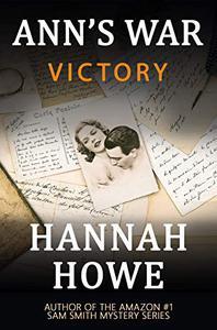 Victory: An Ann's War Mystery