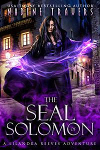 The Seal of Solomon: A Lilandra Reeves Adventure