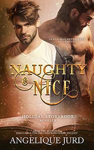 Naughty & Nice: A Holiday Storybook Novella