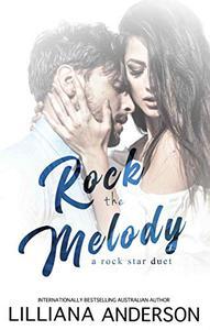 Rock the Melody: a rock star duet
