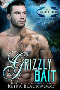 Grizzly Bait: A Bear Shifter Paranormal Romance