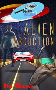 The Hard Boys: Alien Abduction