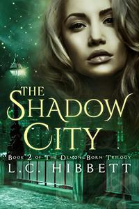 The Shadow City: (Shadow Hall Academy Origins Book 2)