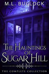 The Hauntings Of Sugar Hill: The Complete Series