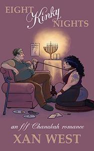 Eight Kinky Nights: An f/f Chanukah romance