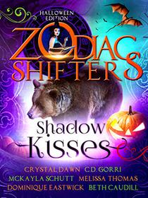 Shadow Kisses: A Zodiac Shifters Paranormal Romance Anthology