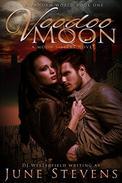 Voodoo Moon: A Moon Sisters Novel