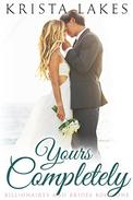 Yours Completely: A Cinderella Love Story