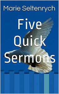 Five Quick Sermons: Reward