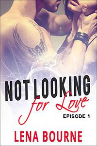 Not Looking For Love: Episode 1