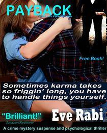 Payback (FREE ROMANTIC CRIME MYSTERY SUSPENSE PSYCHOLOGICAL THRILLER MODERN FBI CRIME COZY NOVEL, A ROMANTIC SUSPENSE SERIES - A FREE BOOK)