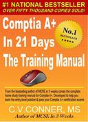 Comptia A+ In 21 Days - Training Manual