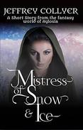Mistress of Snow and Ice: A Short Story from the Fantasy World of Aylosia