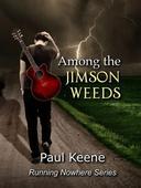 Among the Jimson Weeds