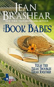 The Book Babes Boxed Set: The Book Babes (Texas Ties/Texas Troubles/Texas Together)