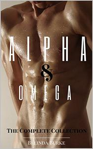 Alpha & Omega: The Complete Collection