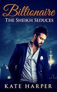 ROMANCE: Sheikh Romance - The Sheikh Seduces: