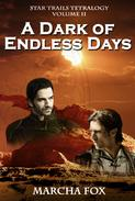 A Dark of Endless Days