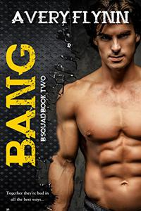 Bang: B-Squad Book Two