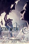 Stay With Me (Book 1: Lust)