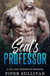 Seal's Professor: A Military Roommate Romance