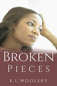 Broken Pieces: A Short Story
