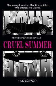 Cruel Summer: An Undertow Series Novella