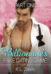 The Billionaire's Fake Dating Game (Part One)