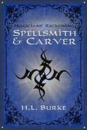 Spellsmith & Carver: Magicians' Reckoning