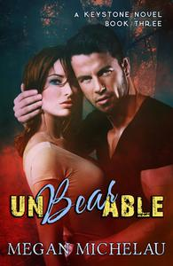 Unbearable (A Keystone Novel, Book 3)