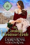 The Cavalier's Christmas Bride: A Sweet & Clean Historical Romance