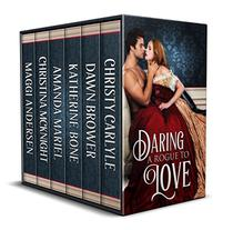 Daring A Rogue To Love