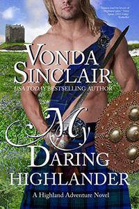 My Daring Highlander: A Scottish Historical Romance