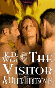 The Visitor & Other Threesomes: Friendly MMF Ménage Tales