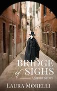 Bridge of Sighs: A Short Story of the Bubonic Plague