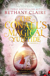 The Conall's Magical Yuletide - A Novella (A Sweet, Scottish Time-Travel Romance): Book 2.5