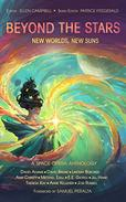 Beyond the Stars: New Worlds, New Suns: a space opera anthology