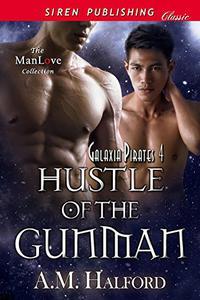 Hustle of the Gunman [Galaxia Pirates 4]