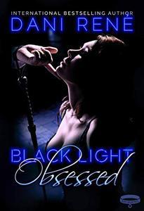 Black Light: Obsessed