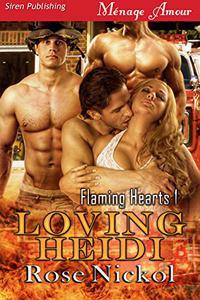 Loving Heidi [Flaming Hearts 1]