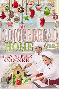 Gingerbread Home: Coming Home for Christmas