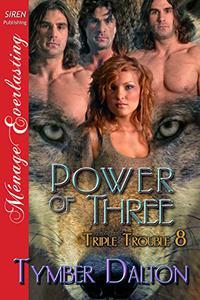 Power of Three [Triple Trouble 8]