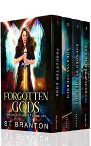 Forgotten Gods Boxed Set One: Forgotten Gods, Goddess Scorned, Hounded By The Gods, God In The Darkness