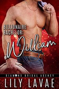 Billionaire Bachelor: William