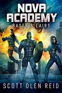 Nova Academy: Bases & Lairs