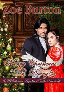 Merry Christmas, Mr. Darcy!: A Pride & Prejudice Novella Variation