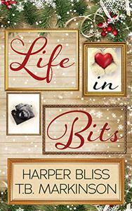 Life in Bits: A Lesbian Christmas Romance