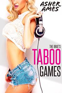 The Brat's Taboo Games