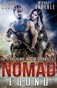 Nomad Found: A Kurtherian Gambit Series